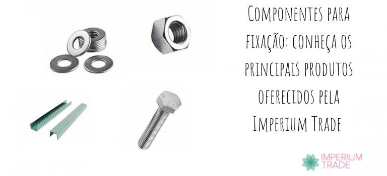 Componentes para fixação